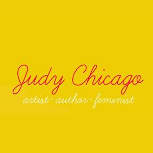 Judy Chicago artist-author-feminist